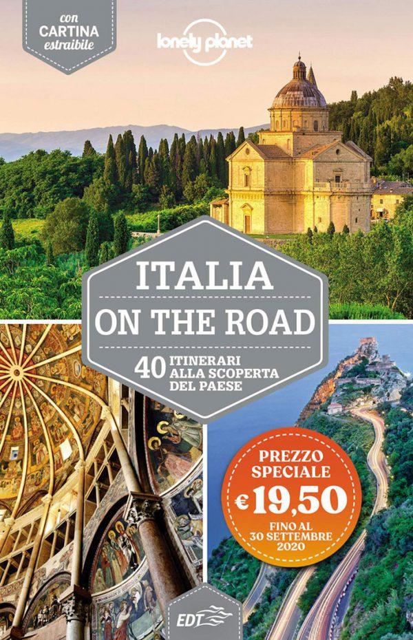Lonely Planet Italia on the road. 40 itinerari alla scoperta del paese. Con cartina